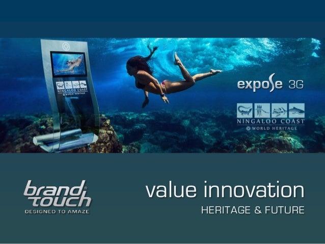 value innovation HERITAGE & FUTURE