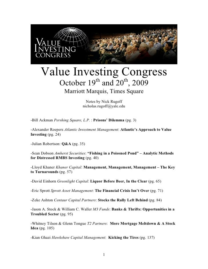 Value Investing Congress                October 19th and 20th, 2009                   Marriott Marquis, Times Square      ...
