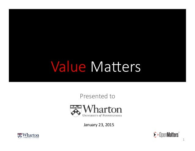 Value Ma(ers Presented to  1   January  23,  2015