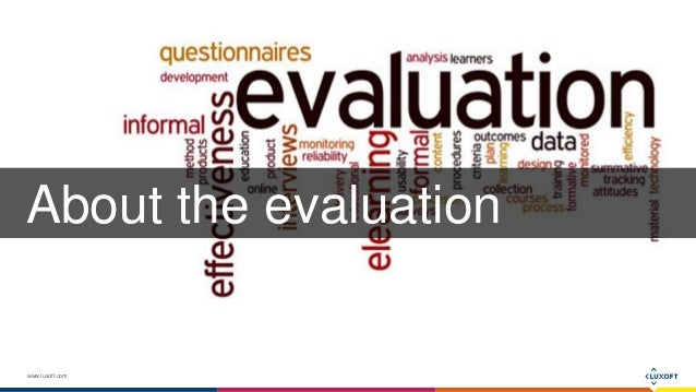 www.luxoft.com About the evaluation