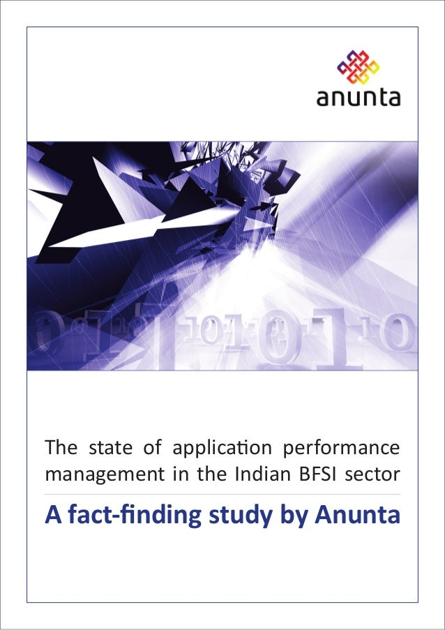 The state of application performance management in the Indian BFSI sector A fact-finding study by Anunta