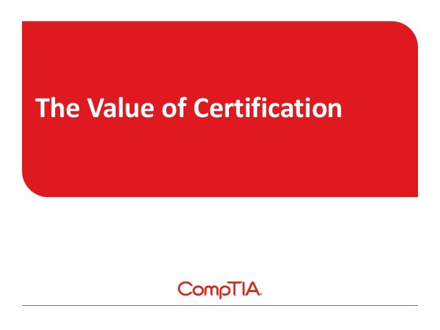 The Value of Certification