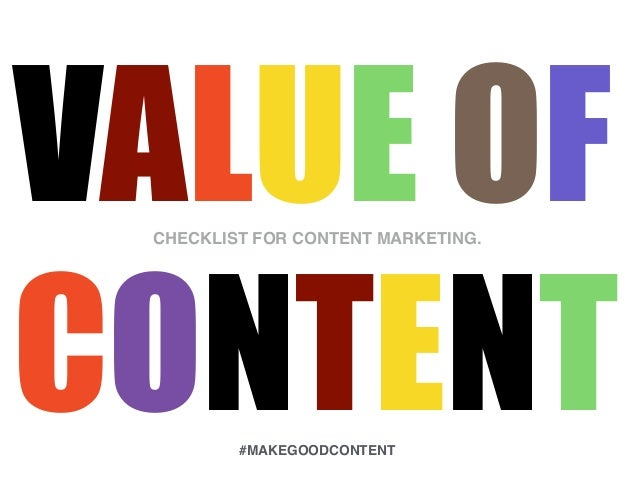 VALUE OF CONTENT CHECKLIST FOR CONTENT MARKETING. #MAKEGOODCONTENT