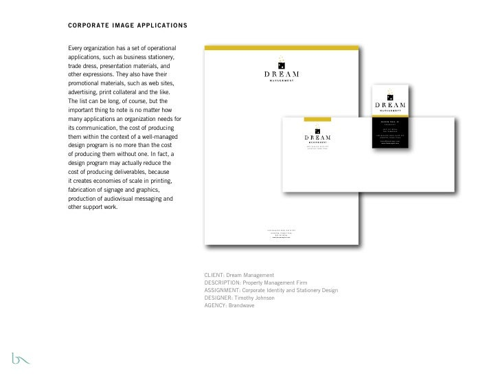 CORPORATE IMAGE APPLICATIONS   Every organization has a set of operational applications, such as business stationery, trad...