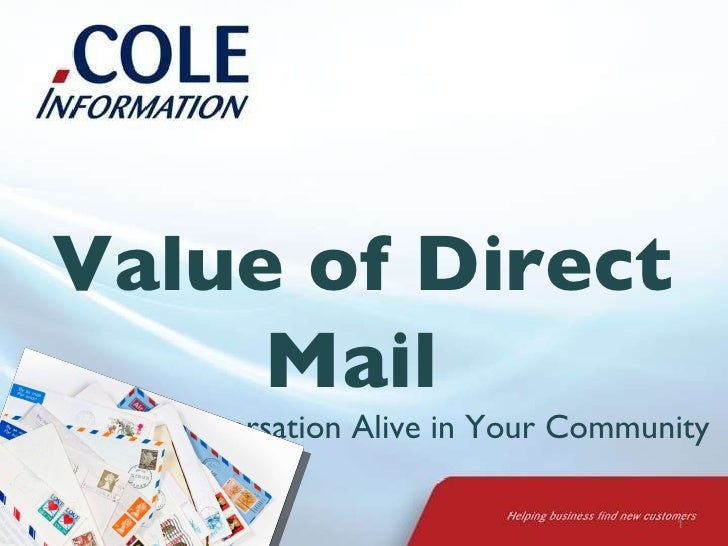 Value of Direct Mail  Keep the Conversation Alive in Your Community