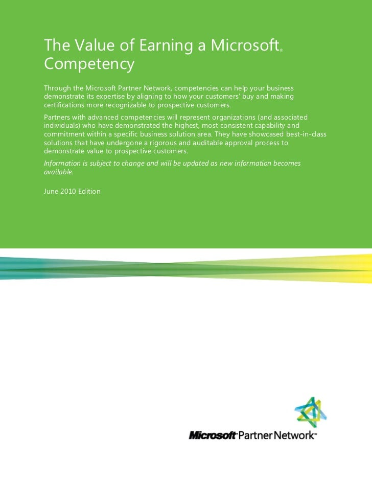 The Value of Earning a Microsoft                                        ®CompetencyThrough the Microsoft Partner Network, ...