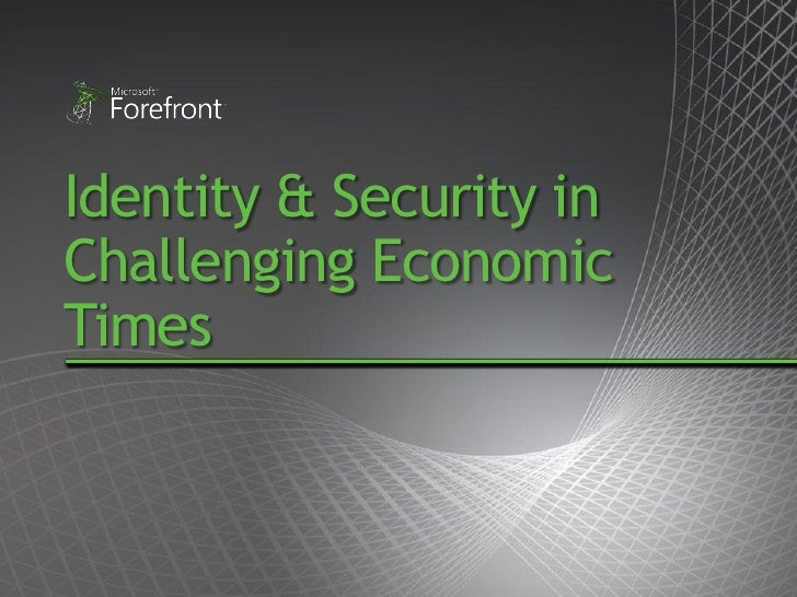 Identity & Security in Challenging Economic Times