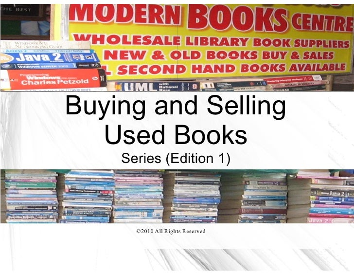 Buying and Selling   Used Books     Series (Edition 1)          ©2010 All Rights Reserved