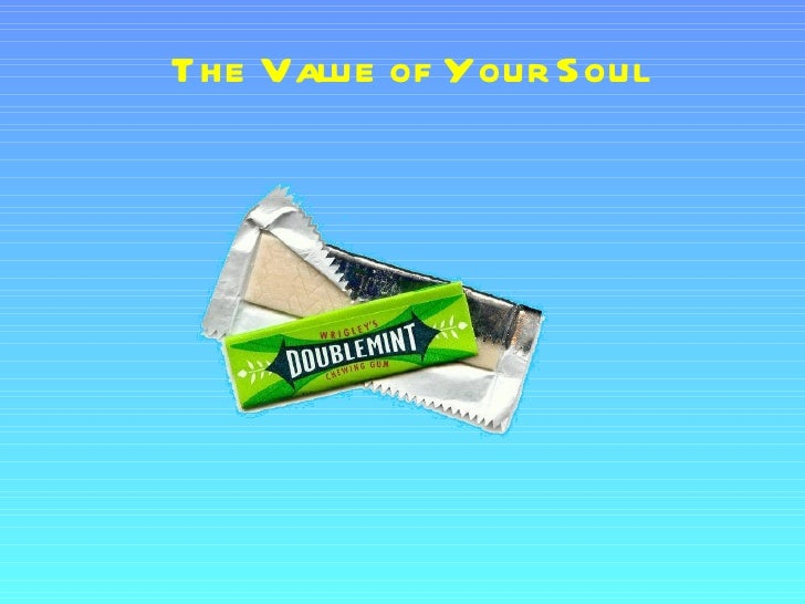 Value of your soul