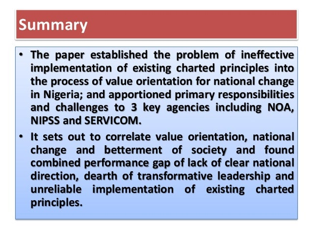 Summary • The paper established the problem of ineffective implementation of existing charted principles into the process ...