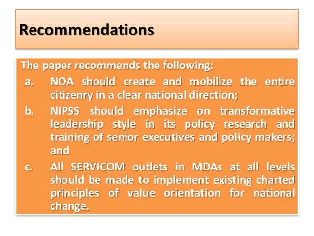 Recommendations The paper recommends the following: a. NOA should create and mobilize the entire citizenry in a clear nati...