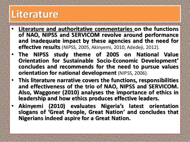 Literature • Literature and authoritative commentaries on the functions of NAO, NIPSS and SERVICOM revolve around performa...