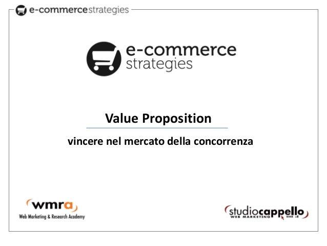 Value Proposition  vincere nel mercato della concorrenza