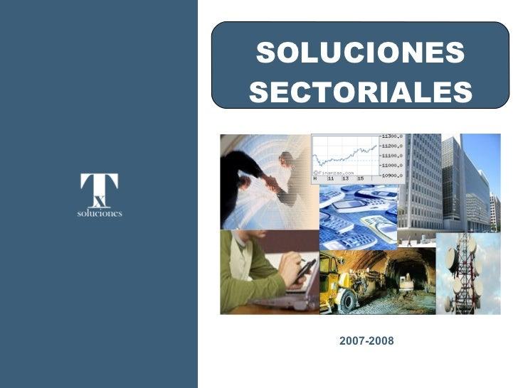 2007-2008 SOLUCIONES SECTORIALES