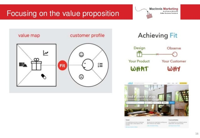 Focusing on the value proposition 16