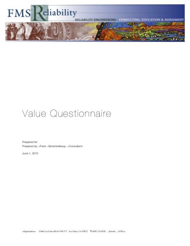 «Organization» 15466 Los Gatos Blvd #109-371 Los Gatos, CA 95032 T (408) 710-8248 «Email» «URLs» Value Questionnaire Prepa...