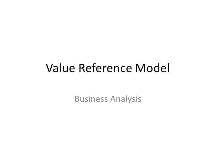 Value Reference Model    Business Analysis