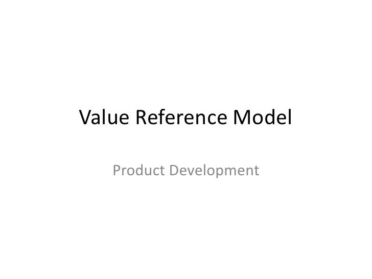 Value Reference Model   Product Development