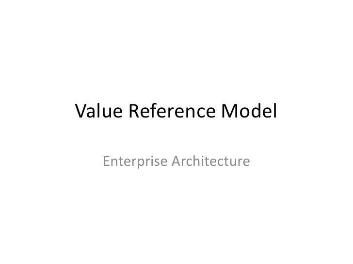 Value Reference Model  Enterprise Architecture