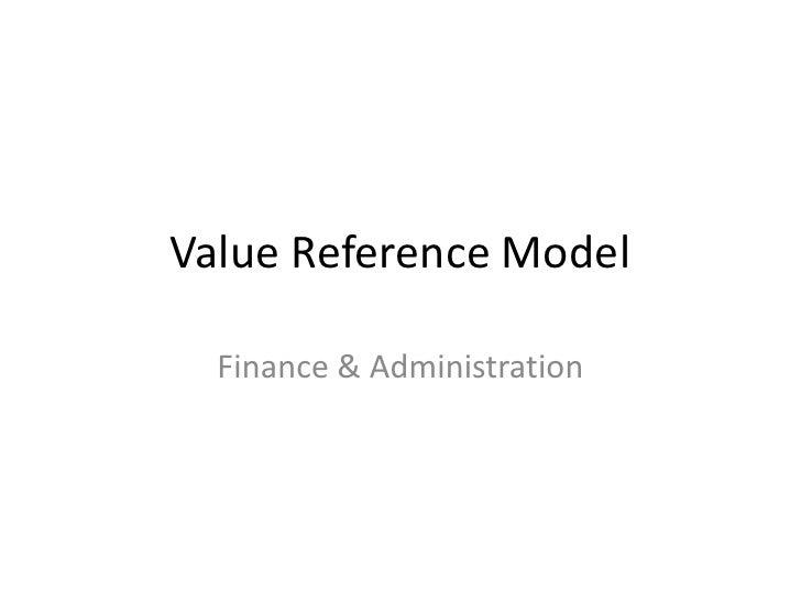 Value Reference Model  Finance & Administration