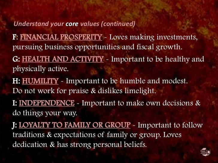 Hedonism (personal gratification).</li></ul>Self-transcendent values:<br /><ul><li>Benevolence (concern for immediate othe...