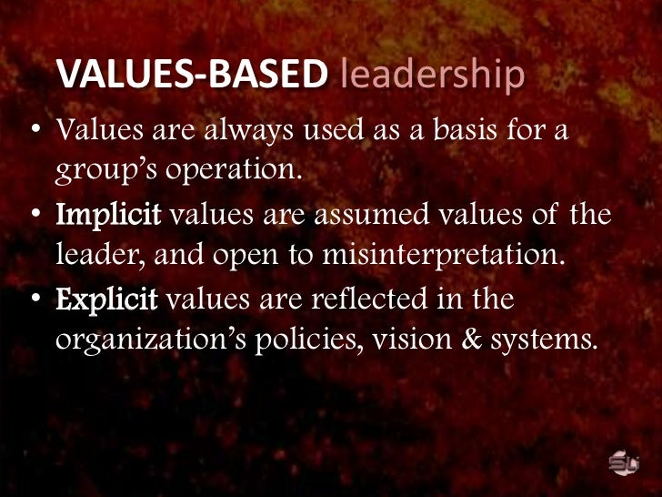 The VALUE of values<br /><ul><li>Values provide a firm foundation in times of change and uncertainty.