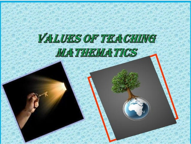 Values inculcated by Mathematics