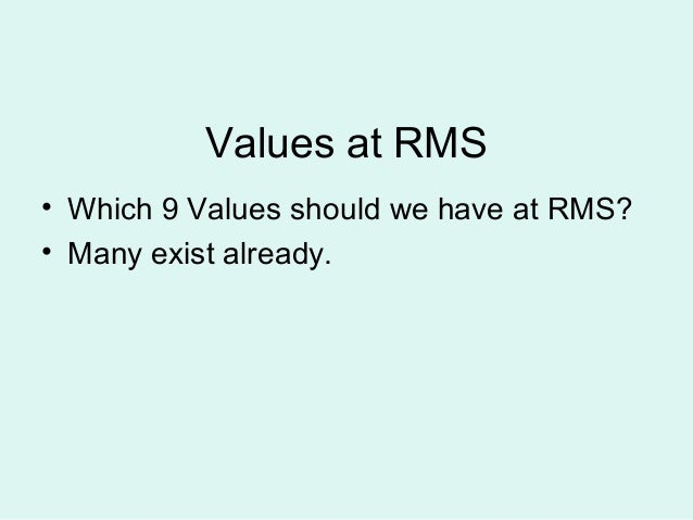 Values  - what are they? Slide 3