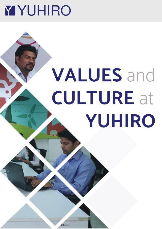 YUHIRO VALUES and CULTURE at YUHIRO