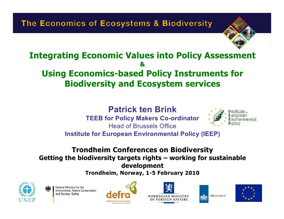 Integrating Economic Values into Policy Assessment                                   &   Using Economics-based Policy Inst...