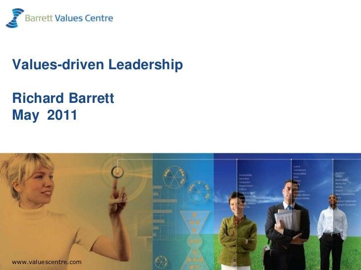 Values-driven LeadershipRichard BarrettMay  2011<br />