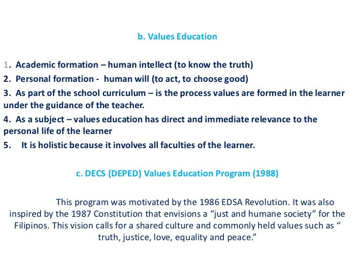 values in education statement Values education values education as a part of the school curriculum is the process by which values are formed in the learner under the guidance of the teacher and as he interacts with this environment and technology.