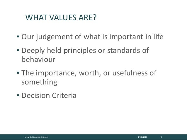 importance of values in life 2018-8-10  quotes about values in your life: values are the deeply held beliefs that drive and direct your behavior the absence of values invites chaos.