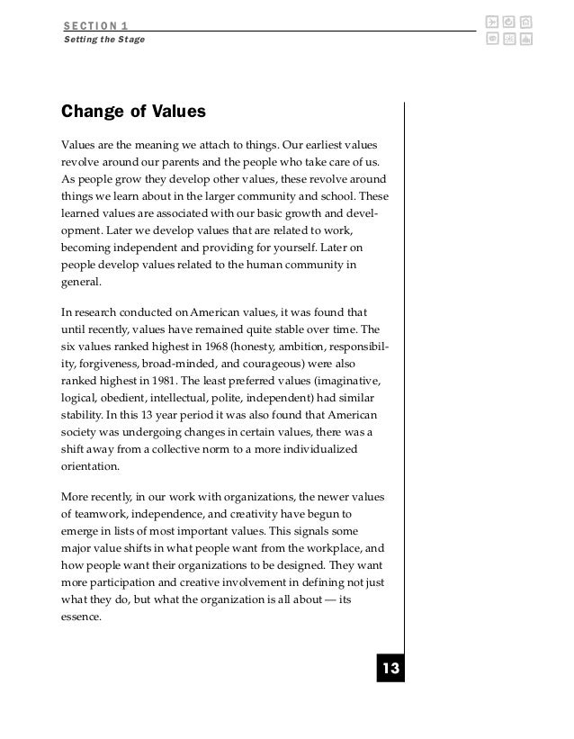 SECTION 1Setting the StageChange of ValuesValues are the meaning we attach to things. Our earliest valuesrevolve around ou...