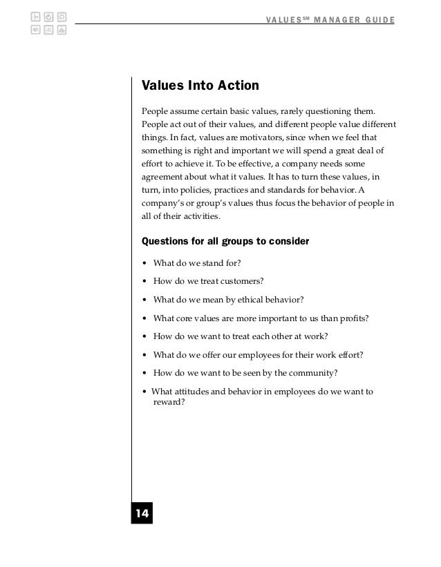 V A L U E S SM M A N A G E R G U I D EValues Into ActionPeople assume certain basic values, rarely questioning them.People...