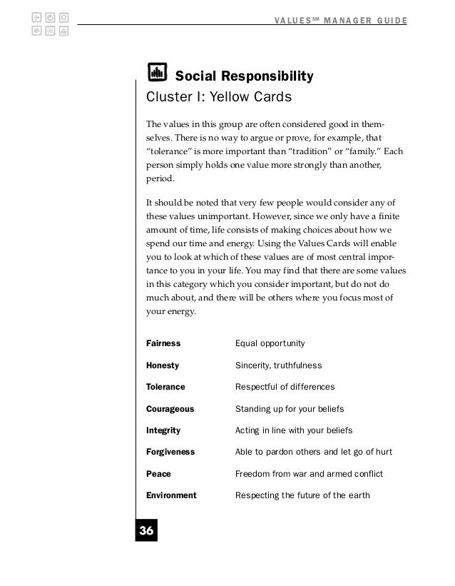 V A L U E S SM M A N A G E R G U I D E    Social ResponsibilityCluster I: Yellow CardsThe values in this group are often c...