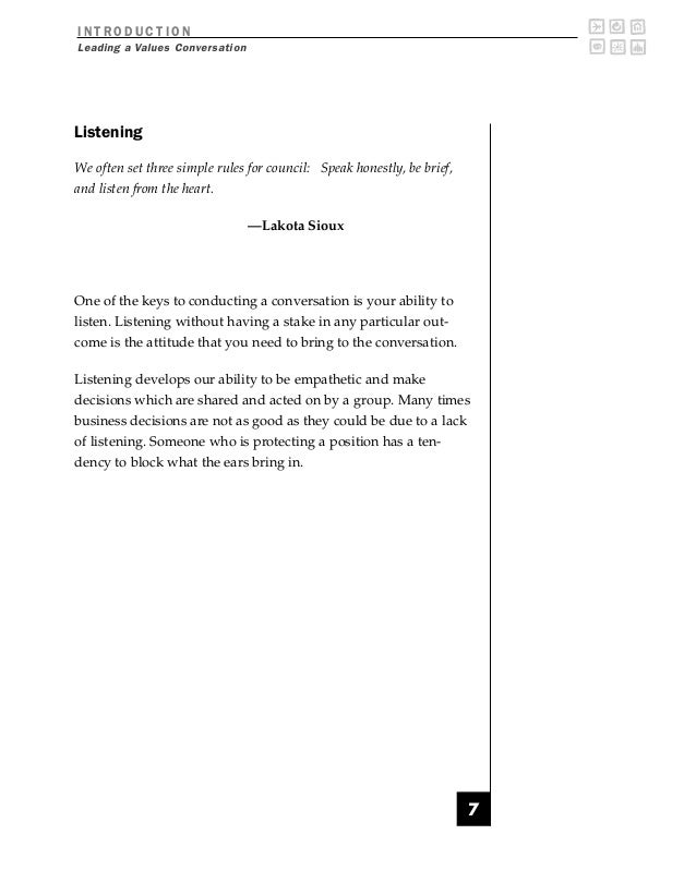 INTRODUCTIONLeading a Values ConversationListeningWe often set three simple rules for council: Speak honestly, be brief,an...