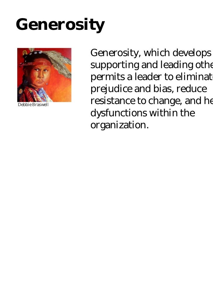 Generosity                  Generosity, which develops from                  supporting and leading others,               ...