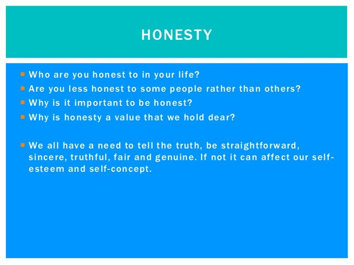why is honesty important