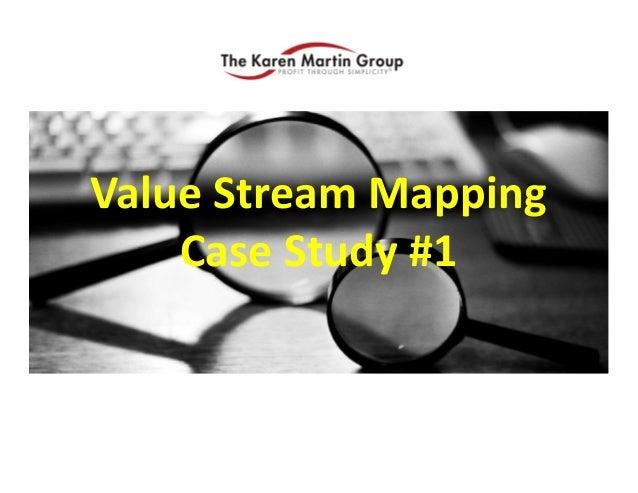 Value Stream Mapping ValueStreamMapping CaseStudy#1