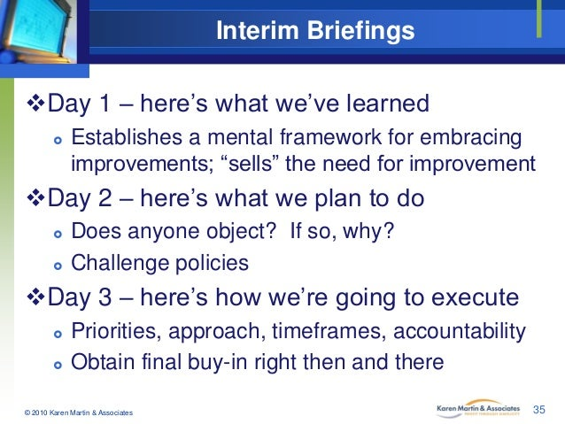 "Interim Briefings Day 1 – here's what we've learned   Establishes a mental framework for embracing improvements; ""sells""..."