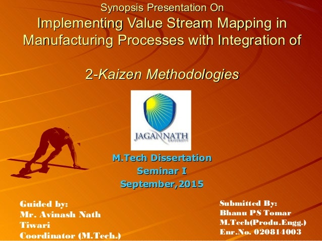 Synopsis Presentation OnSynopsis Presentation On Implementing Value Stream Mapping inImplementing Value Stream Mapping in ...