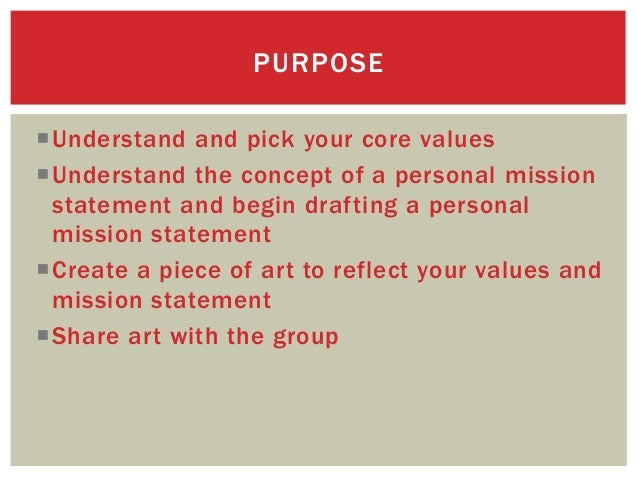 Identifying Your Values and Personal Mission Statement