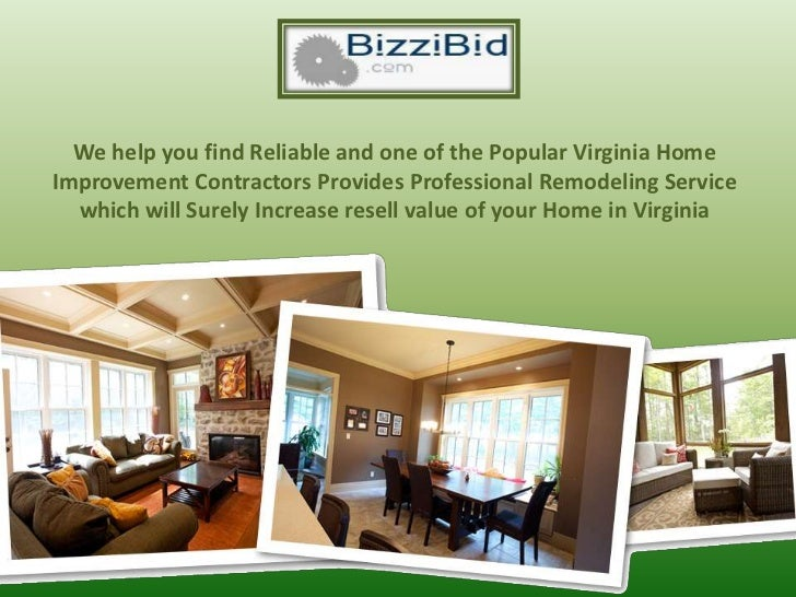 We help you find Reliable and one of the Popular Virginia HomeImprovement Contractors Provides Professional Remodeling Ser...