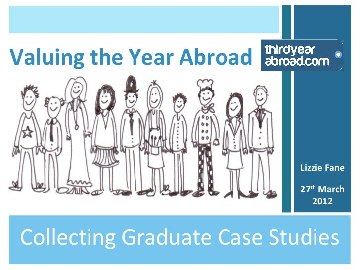 Valuing the Year Abroad                            Lizzie Fane                            27th March                      ...