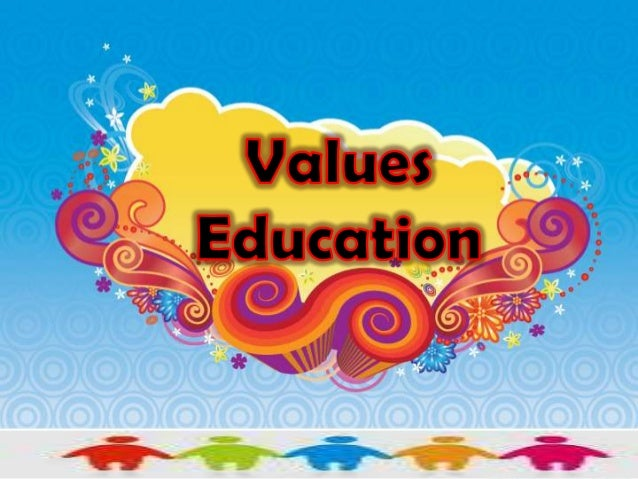 goal value of education There is a further distinction between explicit values education and implicit values education where: explicit values education is associated with those different pedagogies, methods or programmes that teachers or educators use in order to create learning experiences for students when it comes to value questions.