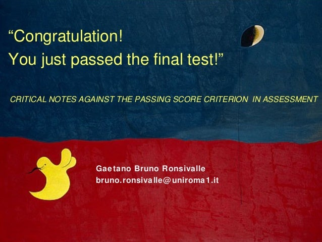 """Gaetano Bruno Ronsivallebruno.ronsivalle@uniroma1.it""""Congratulation!You just passed the final test!""""CRITICAL NOTES AGAINST..."""