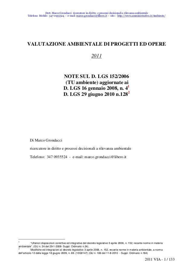 Dott. Marco Grondacci ricercatore in diritto e processi decisionali a rilevanza ambientale        Telefono Mobile: 347 093...