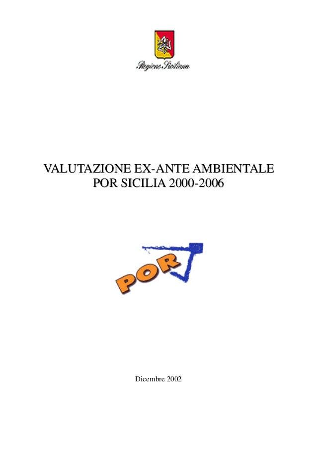 VALUTAZIONE EX-ANTE AMBIENTALE POR SICILIA 2000-2006  Dicembre 2002
