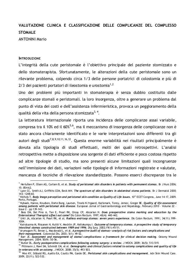 VALUTAZIONE CLINICA E CLASSIFICAZIONE DELLE COMPLICANZE DEL COMPLESSO STOMALE  ANTONINI Mario  INTRODUZIONE  L'integrità d...